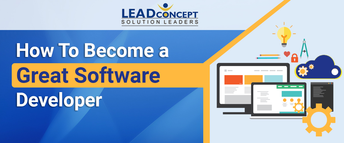 How to Become a Great Software Developer - LEADconcept