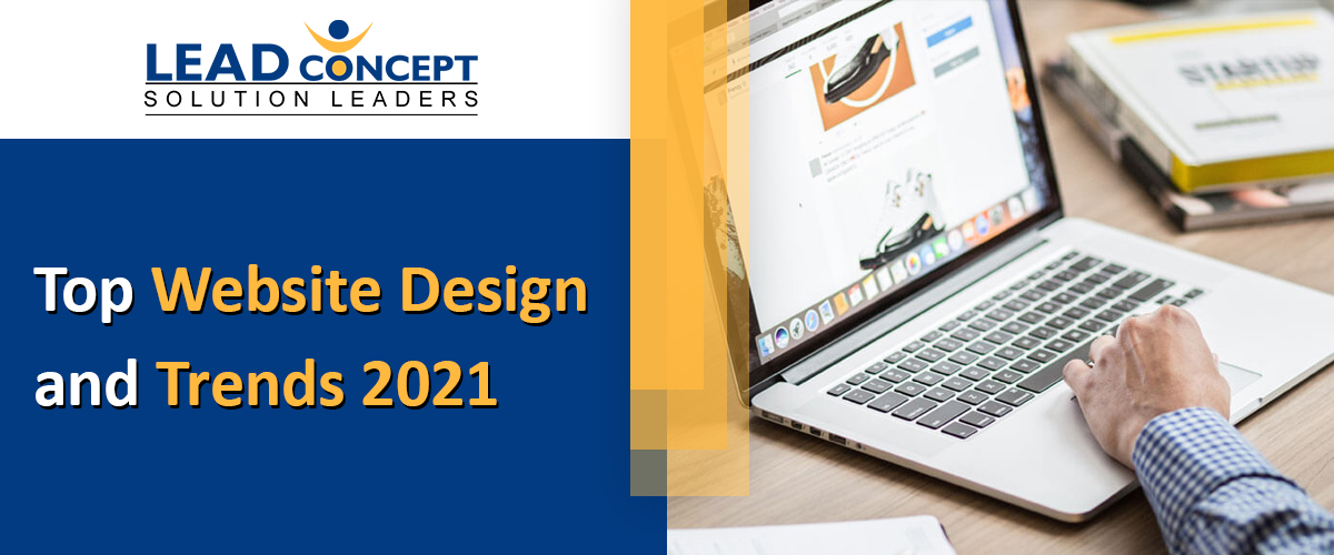 Top Web Design and Development Trends 2021 - LEADconcept