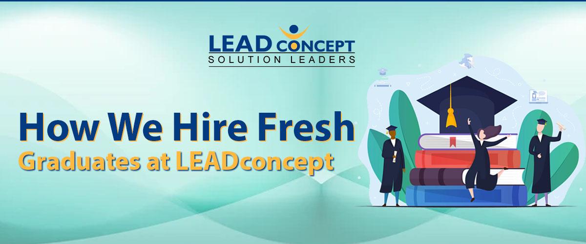 How We Hire Fresh Graduates at LEADconcept